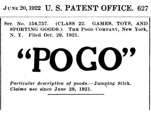 US Patent Office June 20 1922 - application for POGO Trademark - use since June 28 1921