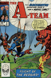 Marvel A Team comic book  The Strong  Rochester  New York. In 1984  Marvel Comics released a three-issue The A-Team comic book series. Dell Publishing also printed a number