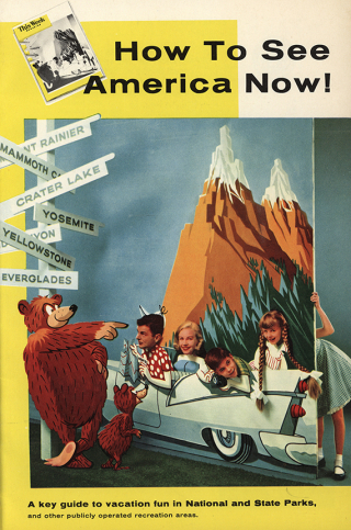How to See America Now! A Key Guide to Vacation Fun in National and State Parks and Other Publicly Operated Recreation Areas  1957   The Strong  Rochester  New York.