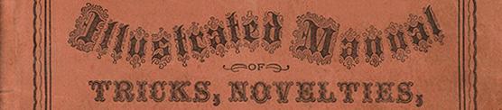 Eureka Trick & Novelty Co. trade catalog, 1877, courtesy of The Strong, Rochester, New York (GTN)
