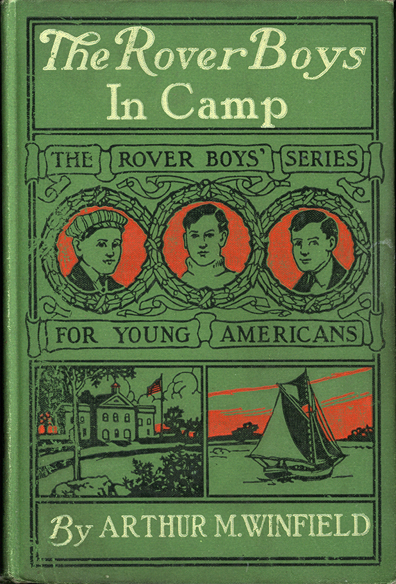 The Rover Boys at Camp by Arthur M. Winfield  1904  The Strong  Rochester  New York.