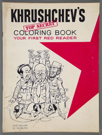 Khrushchev's Top Secret Coloring Book  1962. The Strong  Rochester  New York.